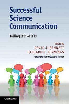 Successful Science Communication: Telling It Like It Is (Paperback)
