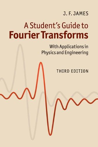 Student's Guides: A Student's Guide to Fourier Transforms: With Applications in Physics and Engineering (Paperback)
