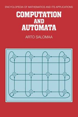 Computation and Automata - Encyclopedia of Mathematics and Its Applications 25 (Paperback)