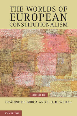 Contemporary European Politics: The Worlds of European Constitutionalism (Paperback)