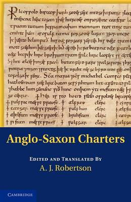 Anglo-Saxon Charters in the Vernacular 3 Volume Set Anglo-Saxon Charters: Volume 1 (Paperback)