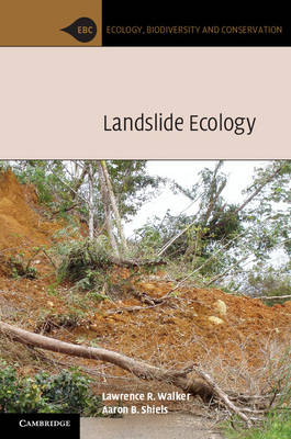 Ecology, Biodiversity and Conservation: Landslide Ecology (Paperback)