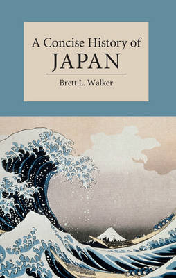 A Concise History of Japan - Cambridge Concise Histories (Paperback)