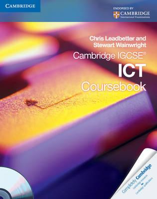 Cambridge International IGCSE: Cambridge IGCSE ICT Coursebook with CD-ROM