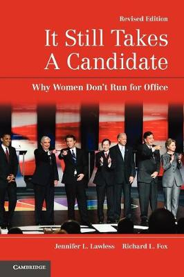 It Still Takes A Candidate: Why Women Don't Run for Office (Paperback)