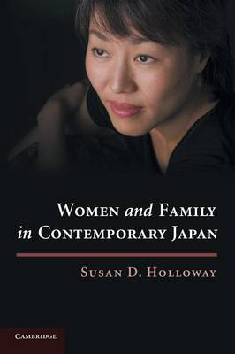 Women and Family in Contemporary Japan (Paperback)