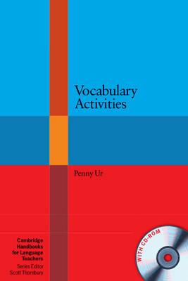 Cambridge Handbooks for Language Teachers: Vocabulary Activities with CD-ROM