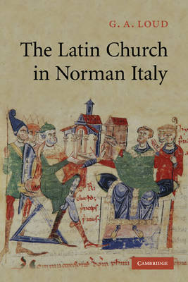 The Latin Church in Norman Italy (Paperback)