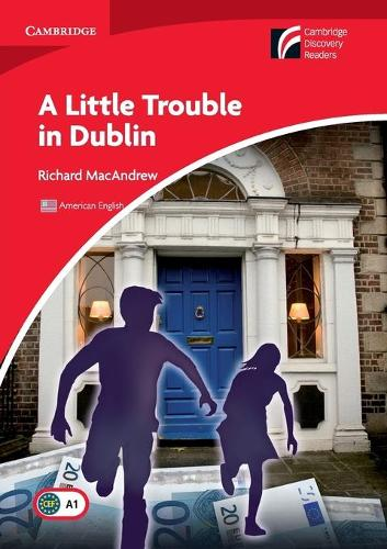 A Little Trouble in Dublin Level 1 Beginner/Elementary American English Edition (Paperback)