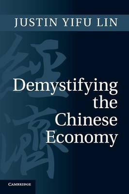 Demystifying the Chinese Economy (Paperback)