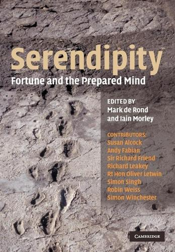 Serendipity: Fortune and the Prepared Mind - Darwin College Lectures (Paperback)