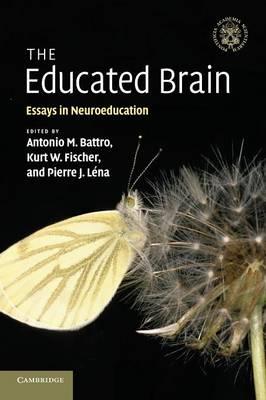 The Educated Brain: Essays in Neuroeducation (Paperback)