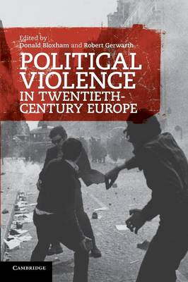 Political Violence in Twentieth-Century Europe (Paperback)