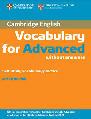 Cambridge Vocabulary for Advanced without Answers (Paperback)