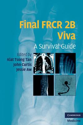 Final FRCR 2B Viva: A Survival Guide (Paperback)