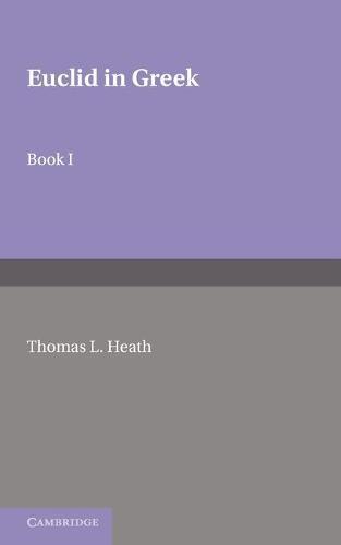 Euclid in Greek: Volume 1 (Paperback)
