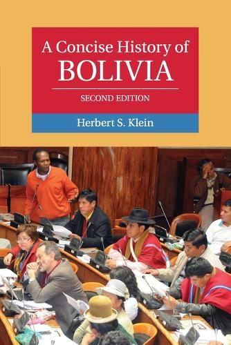 A Concise History of Bolivia - Cambridge Concise Histories (Paperback)