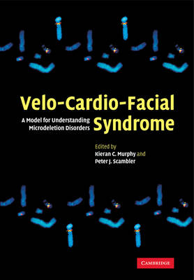 Velo-Cardio-Facial Syndrome: A Model for Understanding Microdeletion Disorders (Paperback)