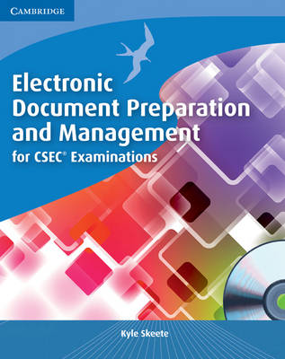 Electronic Document Preparation and Management for CSEC (R) Examinations Coursebook with CD-ROM