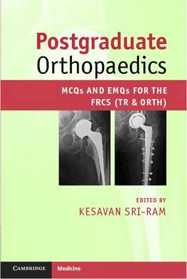Postgraduate Orthopaedics: MCQs and EMQs for the FRCS (Tr & Orth) (Paperback)