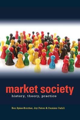 Market Society: History, Theory, Practice (Paperback)