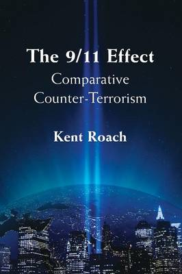 The 9/11 Effect: Comparative Counter-Terrorism (Paperback)