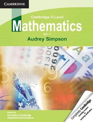 Cambridge O Level Mathematics: Volume 1 (Paperback)