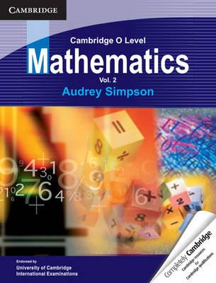 Cambridge O Level Mathematics: Volume 2 (Paperback)