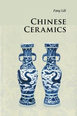 Introductions to Chinese Culture: Chinese Ceramics (Paperback)