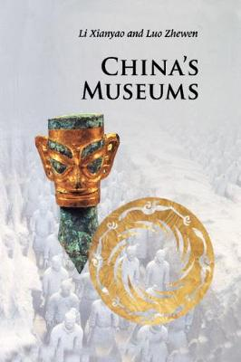 Introductions to Chinese Culture: China's Museums (Paperback)