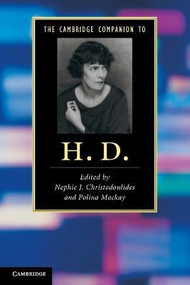 The Cambridge Companion to H. D. - Cambridge Companions to Literature (Paperback)