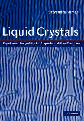 Liquid Crystals: Experimental Study of Physical Properties and Phase Transitions (Paperback)