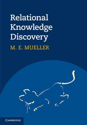 Relational Knowledge Discovery (Hardback)
