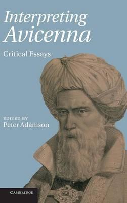 Interpreting Avicenna: Critical Essays (Hardback)