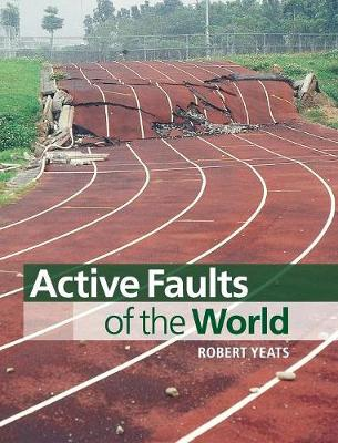 Active Faults of the World (Hardback)
