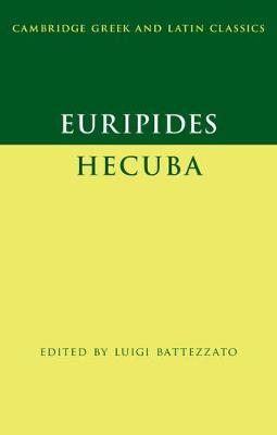 Euripides: Hecuba - Cambridge Greek and Latin Classics (Hardback)