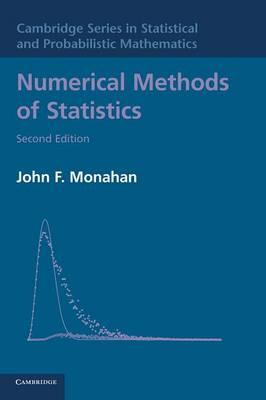 Numerical Methods of Statistics - Cambridge Series in Statistical and Probabilistic Mathematics (Hardback)