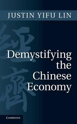 Demystifying the Chinese Economy (Hardback)