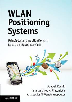 WLAN Positioning Systems: Principles and Applications in Location-Based Services (Hardback)