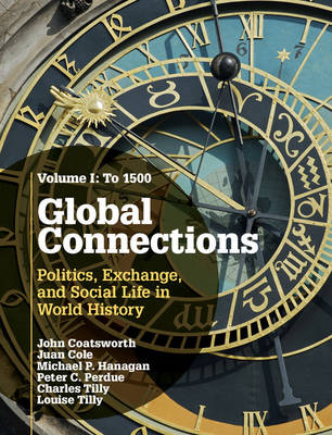 Global Connections: To 1500 Volume 1 (Hardback)