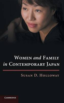 Women and Family in Contemporary Japan (Hardback)