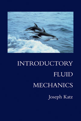 Introductory Fluid Mechanics (Hardback)