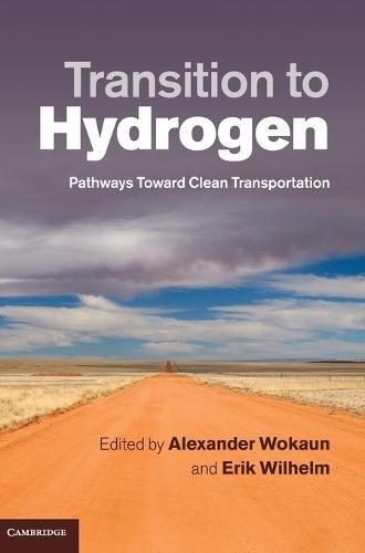 Transition to Hydrogen: Pathways toward Clean Transportation (Hardback)