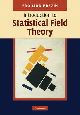 Introduction to Statistical Field Theory (Hardback)