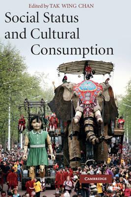 Social Status and Cultural Consumption (Hardback)