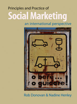 Principles and Practice of Social Marketing: An International Perspective (Hardback)