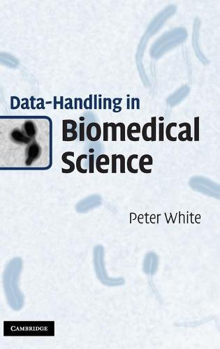 Data-Handling in Biomedical Science (Hardback)