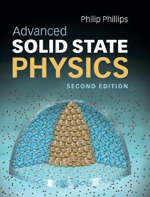 Advanced Solid State Physics (Hardback)