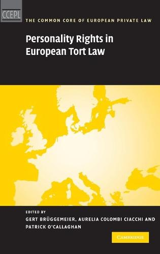 Personality Rights in European Tort Law - The Common Core of European Private Law (Hardback)