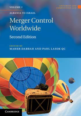 Antitrust and Competition Law: Merger Control Worldwide 2 Volume Set (Hardback)